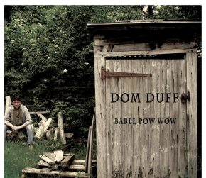 Babel Pow Wow by Dom Duff