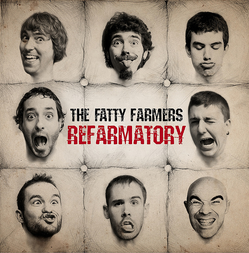 The Fatty Farmers: Refarmatory