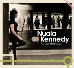 Nuala Kennedy: Noble Stranger