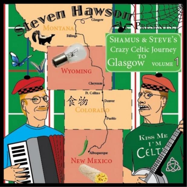 Steven Hawson: Shamus and Steve's Crazy Celtic Journey to Glasgow, Vol.1