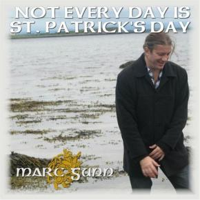 Not Every Day Is St. Patrick's Day by Marc Gunn (2013)