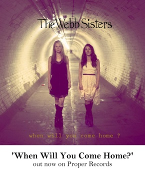 When Will You Come Home? (EP) The WebbSisters
