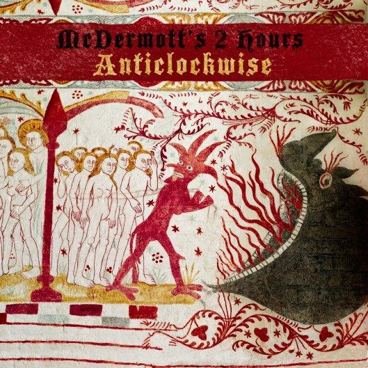 McDermott's 2 Hours – Anticlockwise