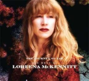 The Journey So Far-The Best of LoreenaMcKennitt
