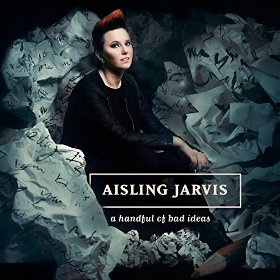 Aisling Jarvis: The album cover is telling about the album's tone and strong attitude.