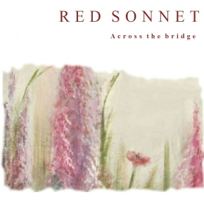 Album Review: Across the bridge by Red Sonnet