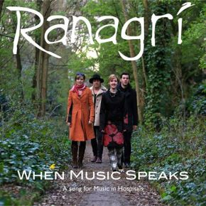 'When Music Speaks' by Ranagri as Part of National Charity, Music in Hospitals