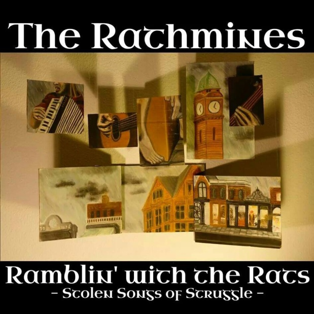 Listening to Ramblin' with the Rats – Stolen Songs of Struggle by TheRathmines