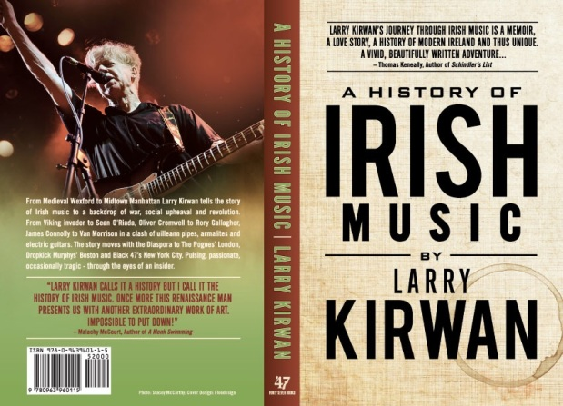 Larry Kirwan of Black 47 has  the history of Irishmusic beautifully written