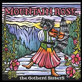 Mountain Rose by The Gothard Sisters: Girl Power in Celtic Music!