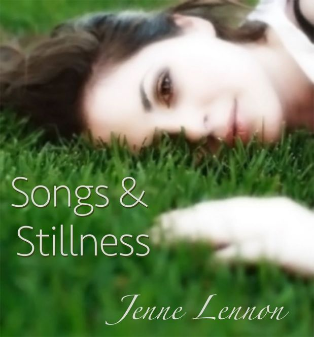 Creative Dew Drops in Songs and Stillness by Jenne Lennon