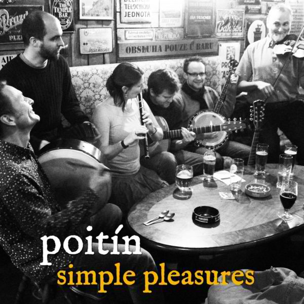 New Album Out:Simple Pleasures by Poitín