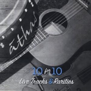athas-10-for-10-live-tracks-and-rarities